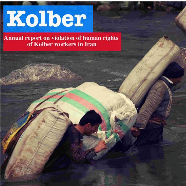 2015 Annual report on violation of human rights of Kolber workers in Iran
